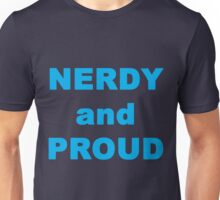 Nerdy and Proud Unisex T-Shirt