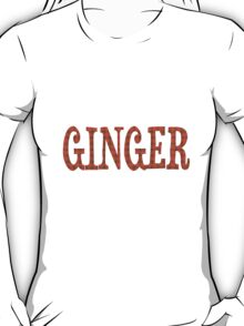 Still Not Ginger T-Shirt