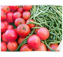 Farm Fresh Tomatoes and Beans Poster