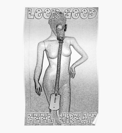 Look Good, Feel Great Poster