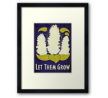 'Let Them Grow' art prints Framed Print