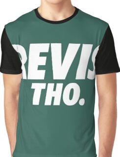Revis Tho. Graphic T-Shirt
