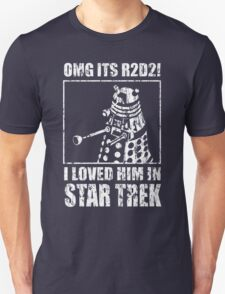 OMG its r2d2! I loved him in Star Trek! T-Shirt