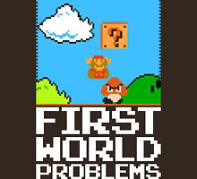First World Problems (White) Unisex T-Shirt