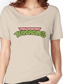 Teenage Mutant Ninja Turdholes Women's Relaxed Fit T-Shirt