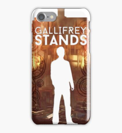 Gallifrey Stands iPhone Case/Skin