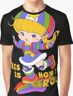 This is How I Roll Graphic T-Shirt