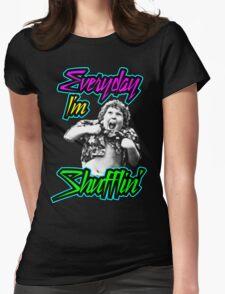 Every Day I'm (Truffle) Shufflin' Womens Fitted T-Shirt