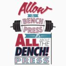 Allow the DENCH press! by Rhys Jenkins