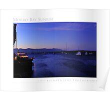 Sunrise @ Morro Bay, California Poster