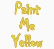 Paint Me Yellow by sugi007