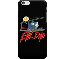 Evil Dad iPhone Case/Skin
