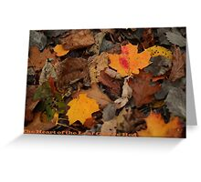The Heart of the Leaf Grows Red Greeting Card