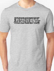 Resolutions Shirt Unisex T-Shirt
