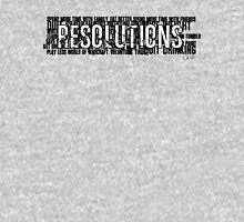 Resolutions Shirt Unisex T-Shirt
