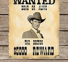 Wanted Dead Or Alive  ( Prints, Cards & Posters ) by PopCultFanatics