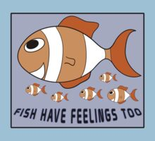 Fish Have Feelings Too by Jonathan Hughes