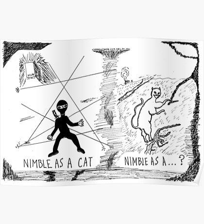 Nimble as a Cat ninja cartoon Poster