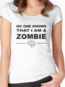 No one knows that I am a zombie Women's Fitted Scoop T-Shirt