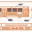 Orange Bus is the New Black by Justin Ladia