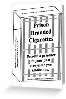 Prison Branded Cigarettes by Thomas Murphy