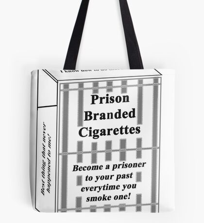 Prison Branded Cigarettes Tote Bag
