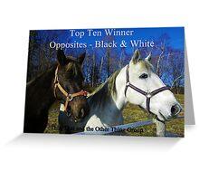 Top Ten - Opposites Black & White Greeting Card