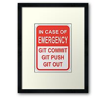 Git Out Framed Print