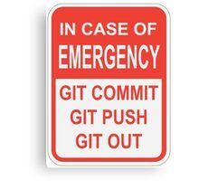 Git Out Canvas Print