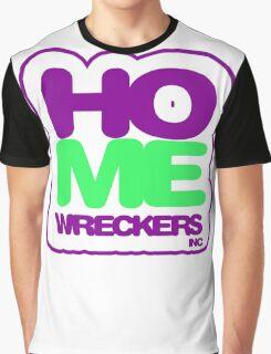 homewreckers inc Graphic T-Shirt