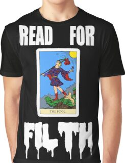 READ FOR FILTH Graphic T-Shirt
