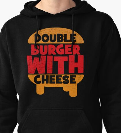 Double Burger w/ Cheese Pullover Hoodie