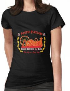 Pacific Playland- Zombie Free Womens Fitted T-Shirt