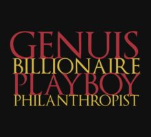 Genius, Billionaire, Playboy, Philanthropist by KitsuneDesigns