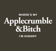 Apple Crumble & Bitch by liammccormick