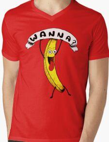 Wanna Banana? T-Shirt