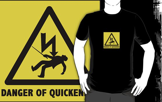 Danger of Quickening by MrDeath