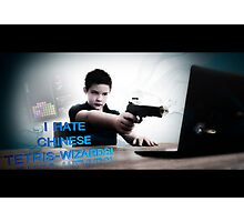 Hate chinese Tetris-wizards!! Photographic Print