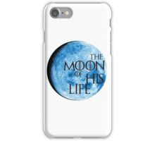 """Game of Thrones """"Moon Of My Life"""" iPhone Case/Skin"""