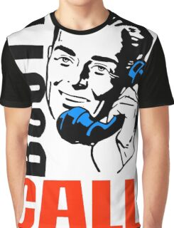 CALL ME-4 Graphic T-Shirt