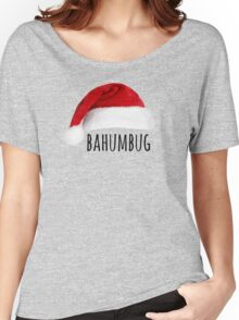 Bahumbug (Santa Hat) Women's Relaxed Fit T-Shirt