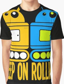 robots-keep on rolling Graphic T-Shirt