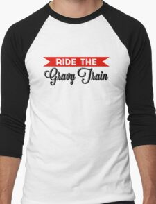 Ride The Gravy Train Men's Baseball ¾ T-Shirt