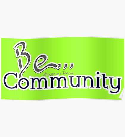 Be... Community Poster