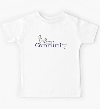 Be... Community Kids Tee