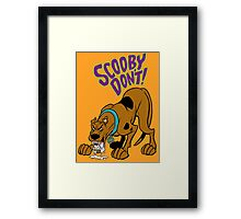 Scooby Don't! Framed Print
