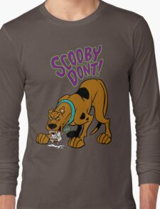 Scooby Don't! Long Sleeve T-Shirt