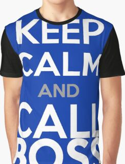 KEEP CALM and CALL BOSS Graphic T-Shirt