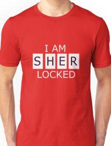 I AM SHER - LOCKED Unisex T-Shirt