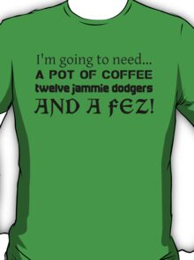 ...and a Fez! T-Shirt